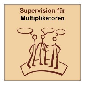 Supervision für Multiplikatoren